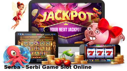 Serba – Serbi Game Slot Online