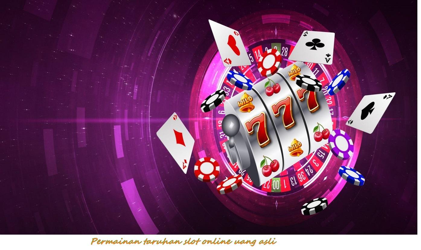 Permainan taruhan slot online uang asli