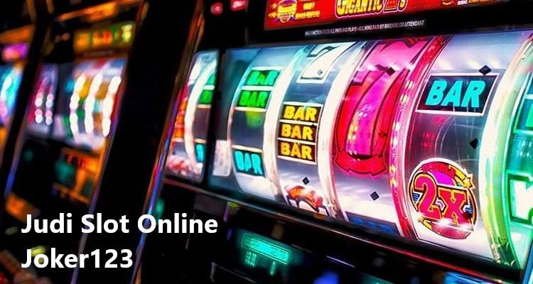 Strategi Menang Bermain Judi Slot Joker123 Terbaru